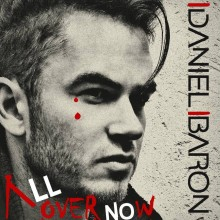 Daniel Baron - All Over Now - Cover Art