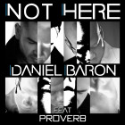 Not Here (Ft. ProVerb)